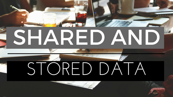 Shared and Stored Data.png