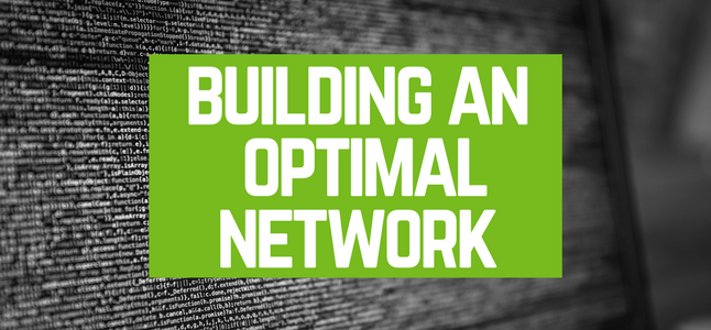 building an optimal network